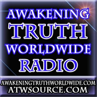 Awakening Truth Worldwide Radio