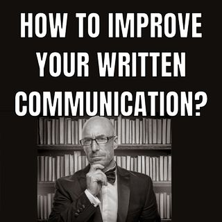 How to improve your written communication?