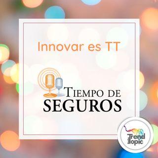 Innovar es TT  E2  Marcelo Deve -Socio Gerente -Tiempo de Seguros Estrategia y acción