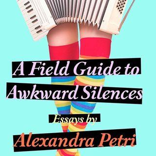 Alexandra Petri Awkward Silences