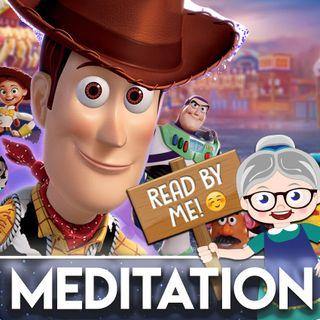 Toy Story - Meditation