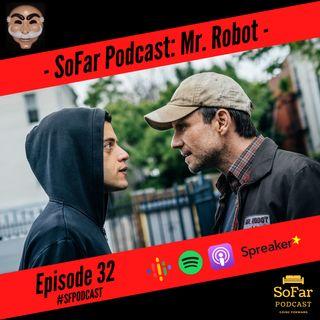 Ep. 32 - Mr. Robot