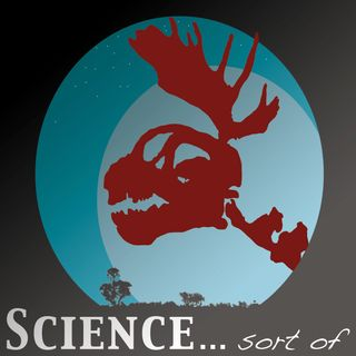Ep 195: Science... sort of - Astronomy... sort of