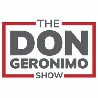 The Don Geronimo Show Podcast - 9-23-21