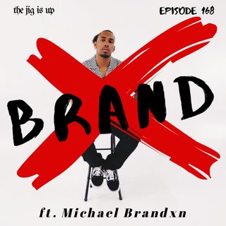 Episode 168: Brand X feat. Michael Brandxn