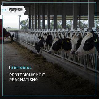 Editorial: Protecionismo e pragmatismo