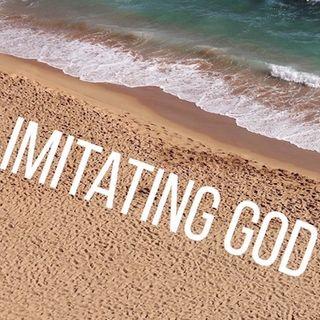 Imitating God