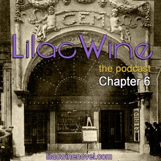 Lilac Wine - Chapter 6