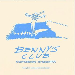 Benny's Surf Club: A Surf Collective for Queer/POC