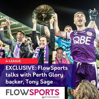 Exclusive: Tony Sage, Perth Glory owner in the A-League, talks with Ellis Gelios
