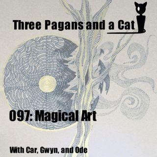 Episode 097: Magical Art