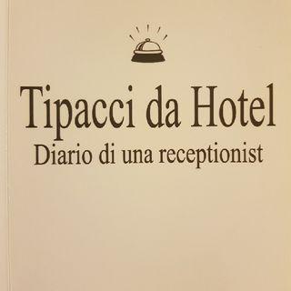 Gemma Formisano: Tipacci Da Hotel - Sabato 4 Maggio 2013