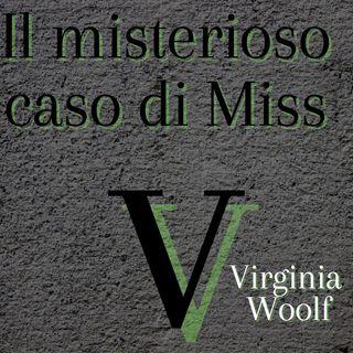 Il misterioso caso di Miss V - Virginia Woolf