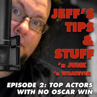 Episode 0002 - Top Actors With No Oscars
