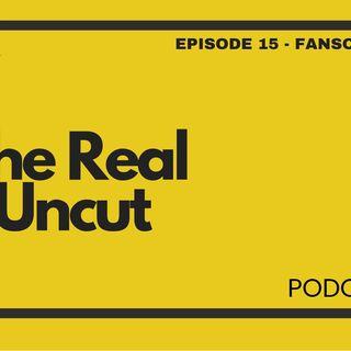 Episode 15 - FansOnly