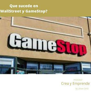 Episodio 22 - Que Sucede En Wallstreet Y GameStop