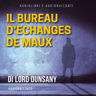 Il Bureau d' Echanges de Maux - Audiolibri e Audioracconti