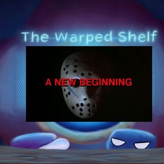 The Warped Shelf - Filthy Casuals: A New Beginning