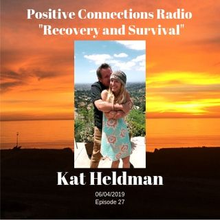"""Recovery and Survival"": Kat Heldman"