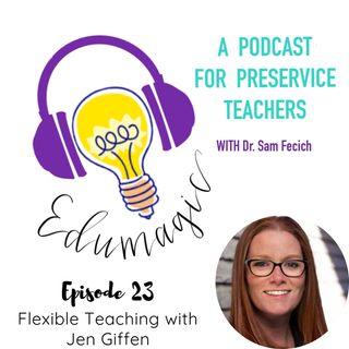 Flexible teaching with Jen Giffen - 23