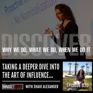 Taking a deeper dive into the art of how to influence by understanding someone's V.I.B.E.S. with Sharí Alexander