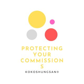 Protecting Your Commissions