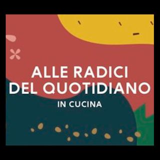 Alle radici del quotidiano