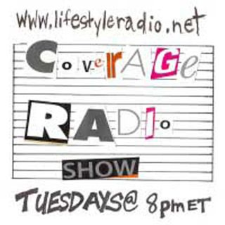Coverage Radio Show #136 - 05-21-19