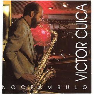 Víctor Cuica - Noctámbulo