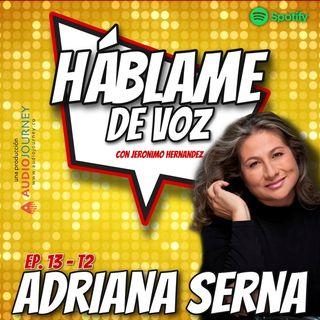 HDV Ep. 13 - SIEMPRE SE PUEDE con Adriana Serna