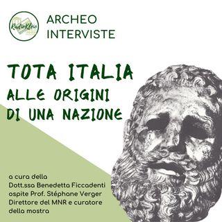 ArcheoInterviste: Tota Italia - Alle Origini di una Nazione