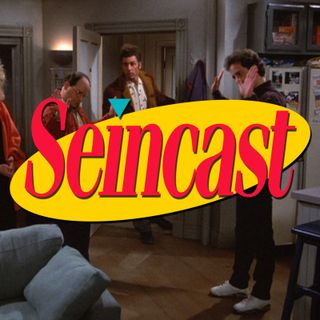 Seincast 056 - The Outing