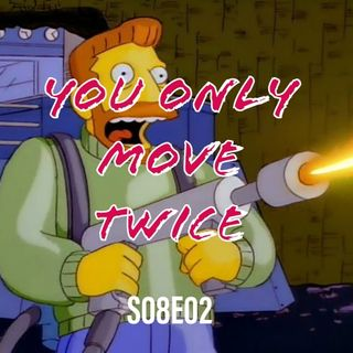 120) S08E02 (You Only Move Twice)