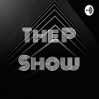 The P Show - Reality Show