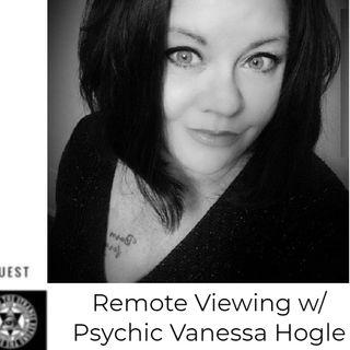 Remote Viewing w. Psychic Vanessa Hogle Sun. 5.3.20