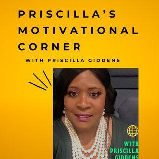 Priscilla's Motivational Corner