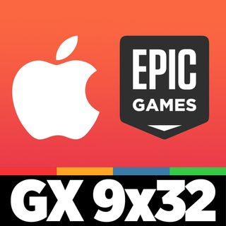 Apple vs Epic Games - GAMELX 9x32