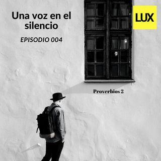 Una voz en el silencio | 004
