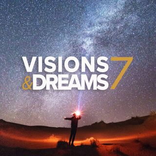 Visions & Dreams #7 :  Head in the Sky not Head in the Sand
