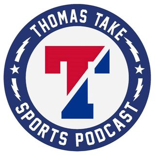 The Thomas Take Sports Podcast