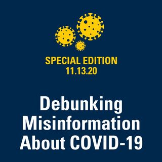 Debunking Misinformation About COVID-19 11.13.20