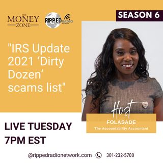 New Podcast!!! IRS Update 2021 Dirty Dozen Scams List