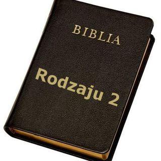 19 - Księga Rodzaju, rozdział 2