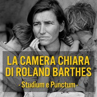 La Camera Chiara di Roland Barthes - Studium e Punctum