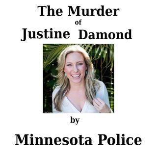 The Murder of Justine Damond by Minnesota Police