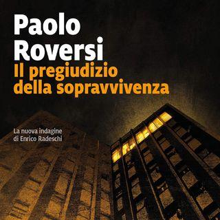 Paolo Roversi: una storia avvincente in bilico fra traffici di droga, criminali senza scrupoli e l'ombra del terrorismo