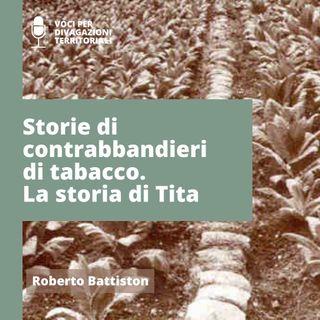 Storie di contrabbandieri del Tabacco 2 - Il contrabbandiere Tita