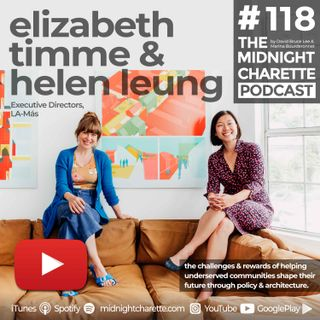 #118 - Elizabeth Timme & Helen Leung: LA-Más, a Non-Profit Urban Design, Policy & Architecture Organization