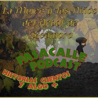 29 - Leyendas Africanas - La Mujer y los Niños del Árbol de Sicomoro