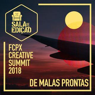 De Malas Prontas | FCPX Creative Summit 2018